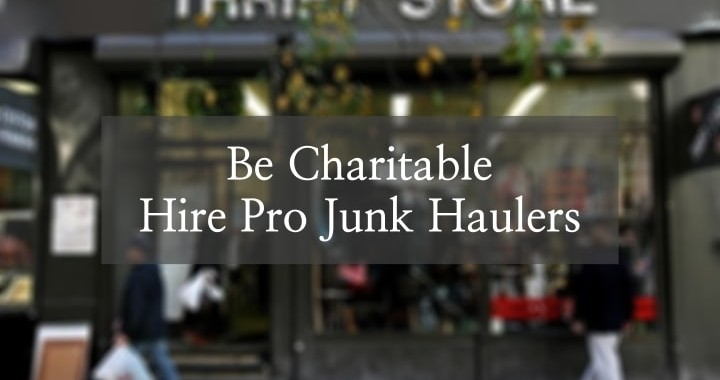 Hauling and junk removal in San Jose, California helps charitable organizations